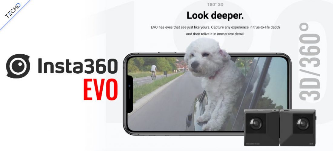 Insta360 EVO un nuovo gioiello per Video 3D e a 360°