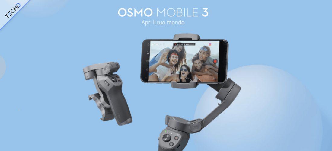 Osmo Mobile 3 , il Gimbal pronto per il tuo Smartphone